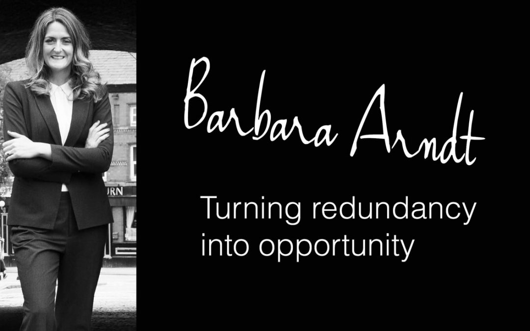 Barbara Arndt – Turning redundancy into opportunity
