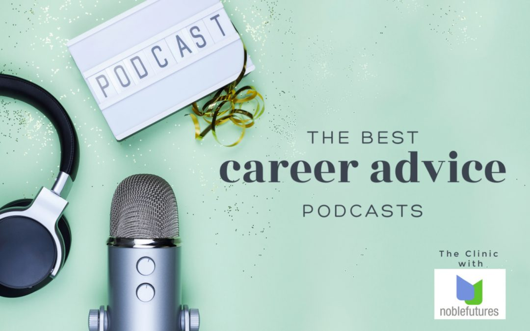 Podcasts – The New Career Advice Hotspot