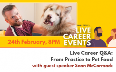 Noble Futures Live Career Q&A: From Practice to Pet Food, with special guest speaker Sean McCormack from Tails.com