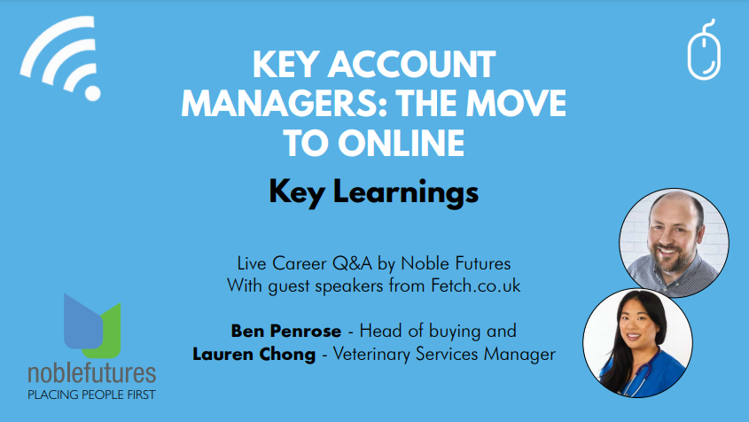 Key Findings from: Key Account Managers, the Move Online!